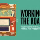 Guide Review: Working on the Road: The Unconventional Guide to Full-Time Freedom