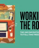 Working on the Road: The Unconventional Guide to Full-Time Freedom